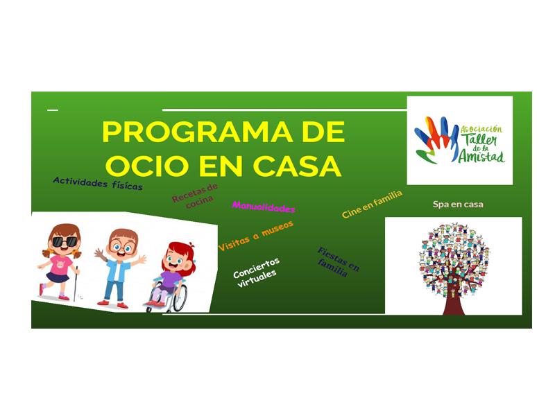 Programa de Ocio de Asociación Taller de la Amistad –